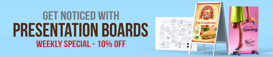 Weekly Special: 10% Off Presentation Boards