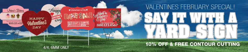 Monthly Special - 10% Off Yard Signs