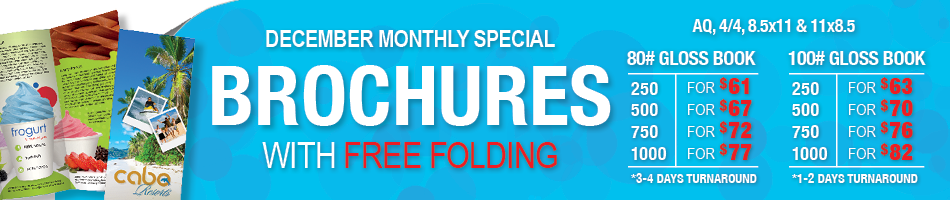 Monthly Special: Brochures w/Free Folding!