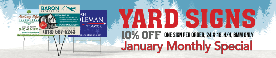 Monthly Special: Yard Signs!